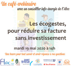Café-webinaire Les écogestes, pour réduire sa facture sans investissement – mardi 19 mai à 14h
