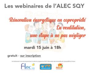 Read more about the article Webinaire Spécial Copros Rénovation de la ventilation, une étape à ne pas négliger – mardi 15 juin à 18h